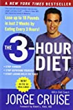 The 3-Hour Diet: Lose up to 10 Pounds in Just 2 Weeks by Eating Every 3 Hours! (0061237191) by Cruise, Jorge