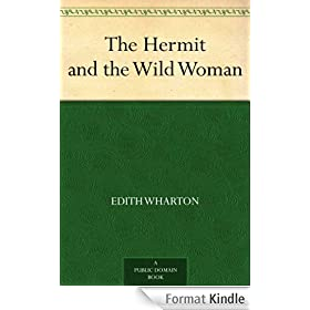 The Hermit and the Wild Woman (English Edition)