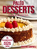 Paleo Cookbook: Paleo Desserts: 70 Delicous & Healthy Gluten-free, Sugar-free, Allergy Free, Low carb Dessert Recipes for the Paleo Diet (Includes Nutrition ... & Photos) (Practical Paleo Cookbook)