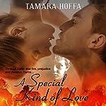 A Special Kind of Love | Tamara Hoffa