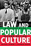 Law and Popular Culture: A Course Book <BR> Second Edition