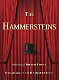 Hammersteins: A Musical Theatre Family