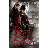 Kiss of Steel (London Steampunk Book 1) ~ Bec McMaster