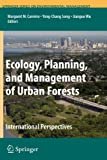 img - for Ecology, Planning, and Management of Urban Forests: International Perspective (Springer Series on Environmental Management) book / textbook / text book
