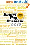 Smart Pop Preview 2012: Standalone Es...