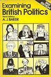 img - for Examining British Politics book / textbook / text book