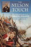 img - for The Nelson Touch: The Life and Legend of Horatio Nelson book / textbook / text book