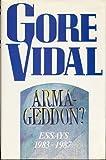 Armageddon Essays 1983 1987 (023398156X) by Vidal, Gore
