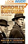 Churchill's Bodyguard - The Authorise...