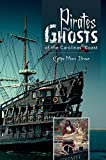 img - for Pirates and Ghosts of the Carolinas' Coast book / textbook / text book