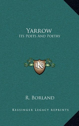 Yarrow: Its Poets and Poetry