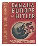 img - for Canada, Europe, and Hitler, book / textbook / text book