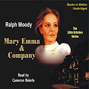Mary Emma & Company: Little Britches #4 | [Ralph Moody]