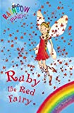 Rainbow Magic: The Rainbow Fairies: 1: Ruby the Red Fairy