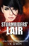 STORMRIDERS' LAIR (A Gina Starbreeze Erotic Adventure Book 1)