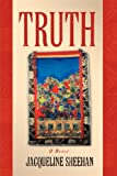 Truth : A Novel