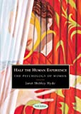 Half the Human Experience: Psychology of Women (Student Text)
