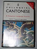Colloquial Cantonese: A Complete Language Course (Colloquial Series)