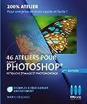 46 ateliers pour Photoshop - retouche...