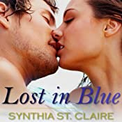 Lost in Blue: Romantic Adventure, Erotica | [Synthia St. Claire]