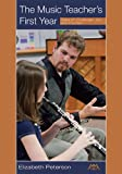 img - for The Music Teacher's First Year: Tales of Challenge, Joy, and Triumph book / textbook / text book
