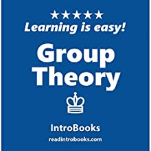 Group Theory Audiobook by  IntroBooks Narrated by Andrea Giordani