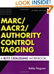 Marc/AACR2/Authority Control Tagging:...