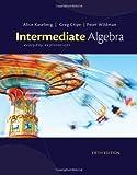 Intermediate Algebra: Everyday Explorations (1111989338) by Kaseberg, Alice