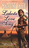 Lakota Love Song (Signet Historical Romance)