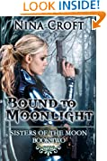 Bound to Moonlight (Sisters of the Moon Book 2)