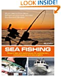 Sea Fishing: Expert tips and techniqu...