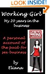 Working Girl; My 20 Years in the Busi...