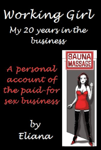 Working Girl; My 20 Years in the Business