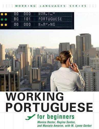 Working Portuguese for Beginners (Working Languages)...