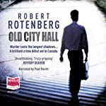 Old City Hall | Robert Rotenburg