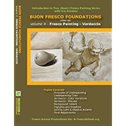 Buon Fresco Painting Foundations: Volume 4 Fresco Painting - Verdaccio