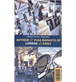 img - for By Egle Salvy Antique and Flea Markets of London and Paris book / textbook / text book