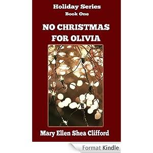 No Christmas for Olivia (Holiday Series Book 1) (English ...