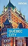Moon Qu�bec City (Moon Handbooks)