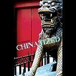 Chinatized | Dan Shipman