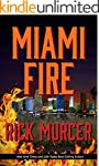 Miami Fire (Manny Williams Series Boo...