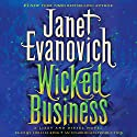 Wicked Business: Lizzy and Diesel, Book 2 Audiobook by Janet Evanovich Narrated by Lorelei King