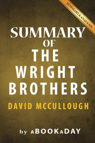 Summary of The Wright Brothers: by David McCullough | Summary & Analysis (Mccullough Wright Brothers compare prices)