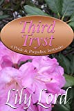 Third Tryst: a Pride & Prejudice Intimate (Marital Bliss Book 3)