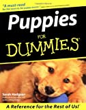 Puppies for Dummies (0764552554) by Hodgson, Sarah