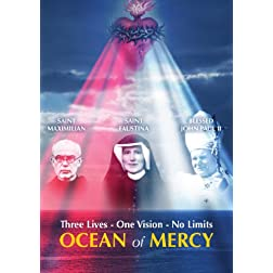 Ocean of Mercy: Three Lives - One Vision - No Limit