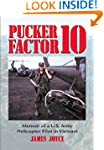 Pucker Factor 10: Memoir of A U.S. Ar...