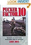Pucker Factor 10: Memoir of A U.S. Ar...