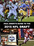 Paul Emery's Guide to the 2015 NFL Dr...