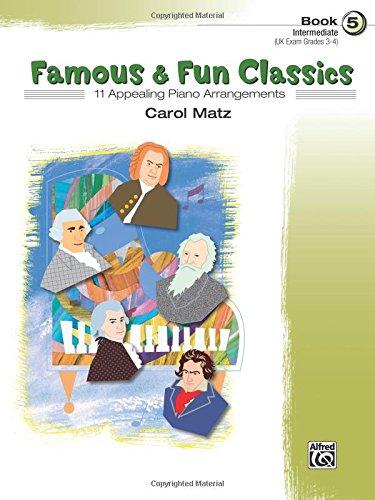 Famous & Fun Classics, Bk 5